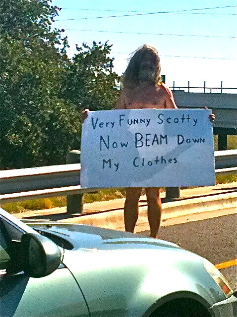 homeless-guy-sign-very-funny-scotty-now-beam-down-my-clothes.jpg