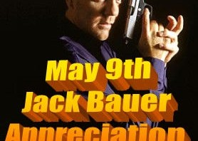 Jack Bauer Appreciation Day – May 9th