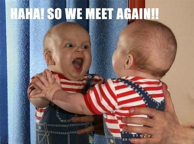 Haha So Funny Meme : Funny baby haha so we meet again intrawebnet